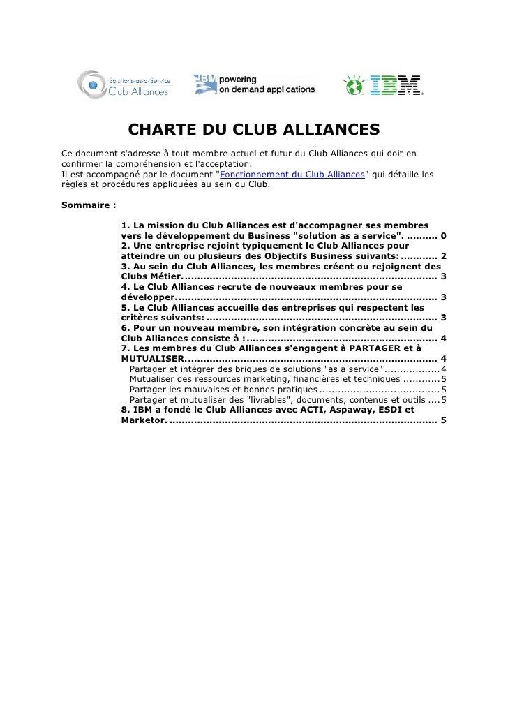 CHARTE DU CLUB ALLIANCES Ce document s'adresse à tout membre actuel et futur du Club Alliances qui doit en confirmer la co...