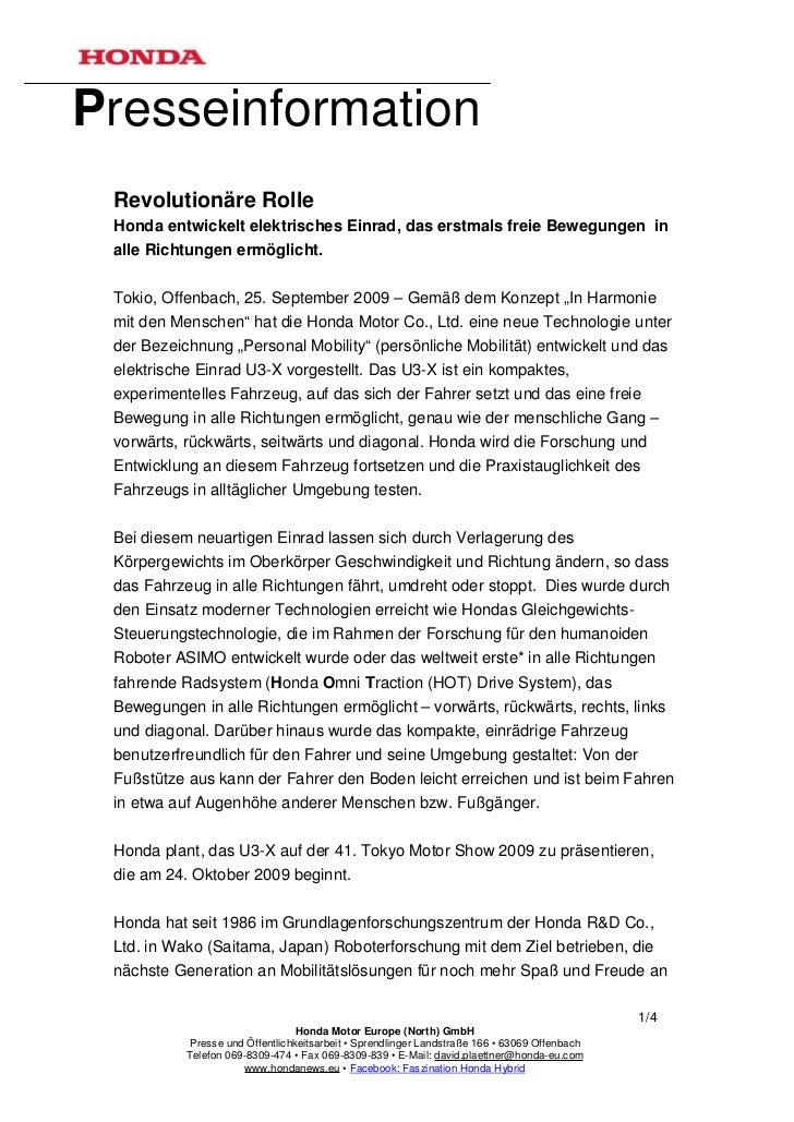 Presseinformation Revolutionäre Rolle Honda entwickelt elektrisches Einrad, das erstmals freie Bewegungen in alle Richtung...