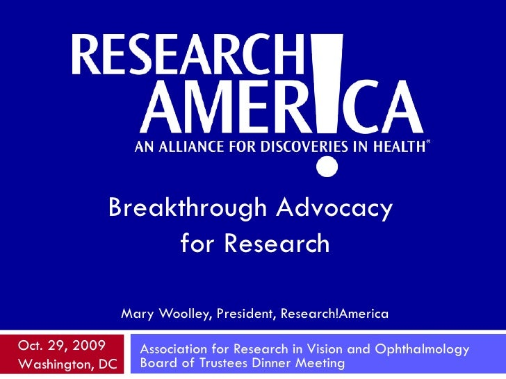 Mary Woolley, President, Research!America Association for Research in Vision and Ophthalmology Board of Trustees Dinner Me...