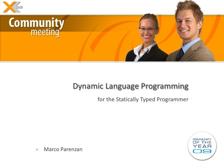 Dynamic Language Programming                    for the Statically Typed Programmer     » Marco Parenzan