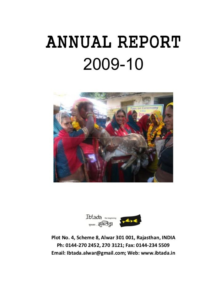 ANNUAL REPORT   2009-10Plot No. 4, Scheme 8, Alwar 301 001, Rajasthan, INDIA  Ph: 0144-270 2452, 270 3121; Fax: 0144-234 5...