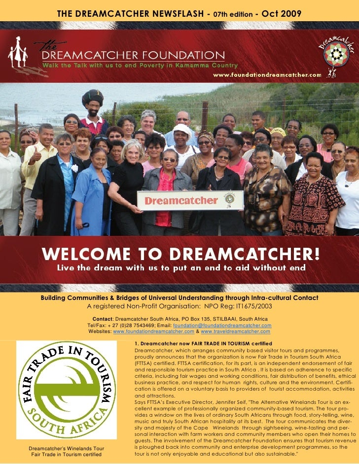 THE DREAMCATCHER NEWSFLASH - 07th edition - Oct 2009          Building Communities & Bridges of Universal Understanding th...