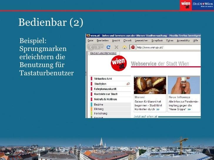 Bedienbar (2) <ul><ul><li>Beispiel: Sprungmarken erleichtern die Benutzung für Tastaturbenutzer </li></ul></ul>