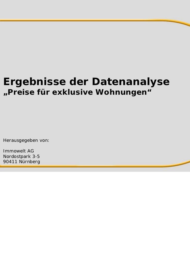 """Ergebnisse der Datenanalyse""""Preise für exklusive Wohnungen""""Herausgegeben von:Immowelt AGNordostpark 3-590411 Nürnberg"""