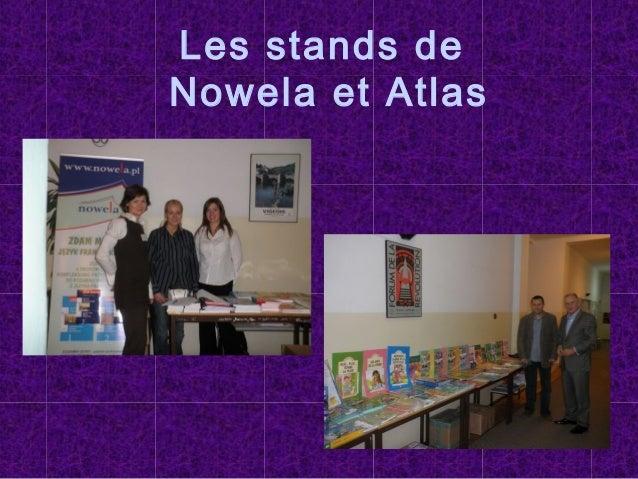 Les stands de Nowela et Atlas