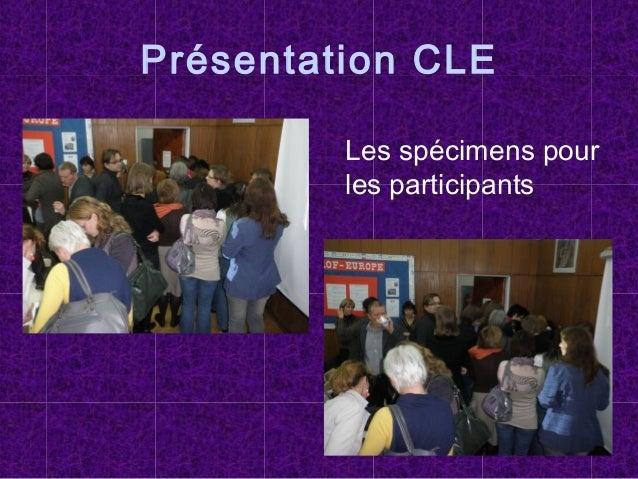 Présentation CLE Les spécimens pour les participants