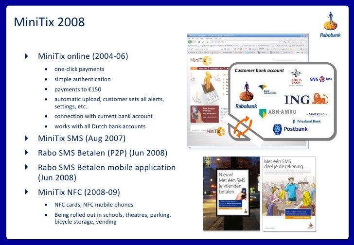 MiniTix 2008 <ul><li>MiniTix online (2004-06) </li></ul><ul><ul><li>one-click payments </li></ul></ul><ul><ul><li>simple a...