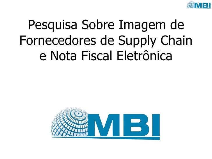 Pesquisa Sobre Imagem de Fornecedores de Supply Chain e Nota Fiscal Eletrônica