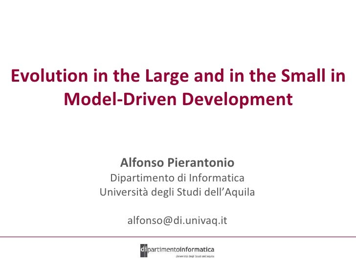 Evolution in the Large and in the Small in Model-Driven Development <br />