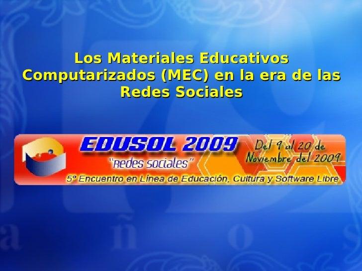 Los Materiales Educativos Computarizados (MEC) en la era de las Redes Sociales