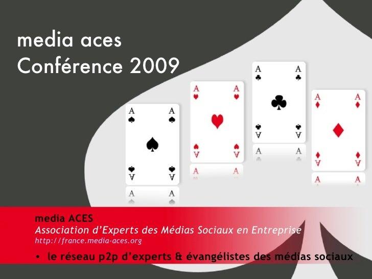media aces Conférence 2009