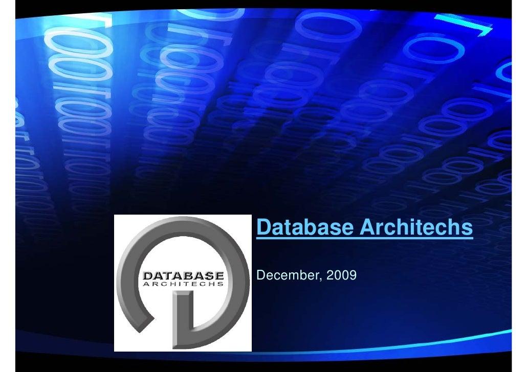 Database Architechs  December, 2009
