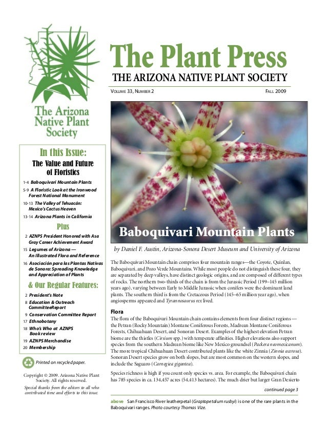 The Plant PressTHE ARIZONA NATIVE PLANT SOCIETY VOLUME 33, NUMBER 2 FALL 2009 continued page 3 Printed on recycled paper. ...
