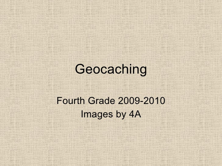 Geocaching Fourth Grade 2009-2010 Images by 4A