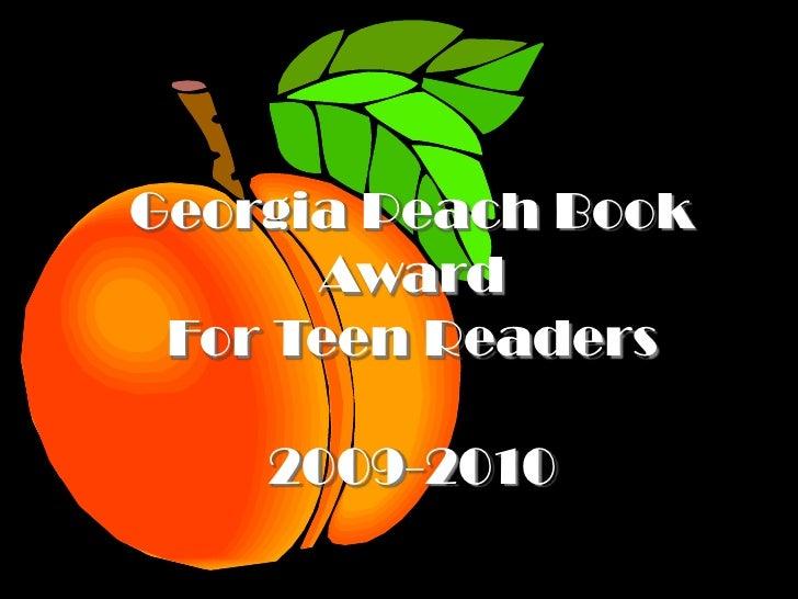 Georgia Peach Book AwardFor Teen Readers2009-2010<br />