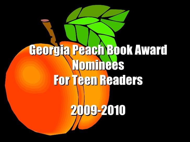 Georgia Peach Book Award Nominees For Teen Readers 2009-2010