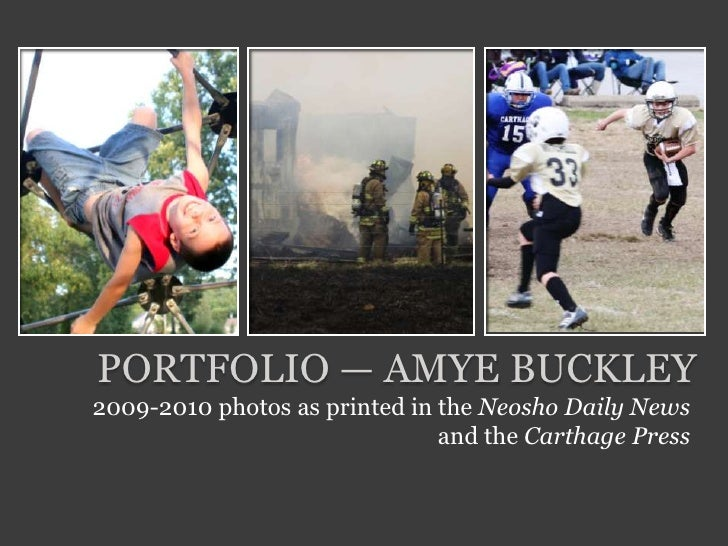 Portfolio — Amye Buckley<br />2009-2010 photos as printed in the Neosho Daily News and the Carthage Press<br />
