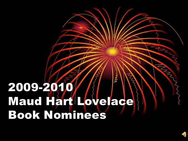 2009-2010Maud Hart LovelaceBook Nominees<br />