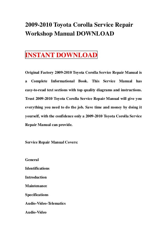 2009 2010 toyota corolla service repair workshop manual download rh slideshare net toyota corolla repair manual sup 1129e toyota corolla repair manual download