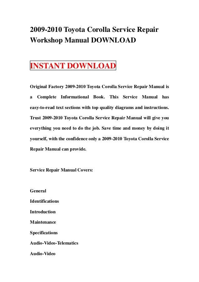 2009 2010 toyota corolla service repair workshop manual download rh slideshare net toyota corolla 2009 owners manual download toyota corolla 2009 service manual
