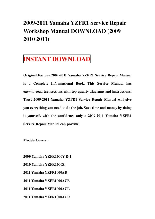 2009 2011 yamaha yzfr1 service repair workshop manual download 2009 rh slideshare net Yamaha R1 Motor free 2008 yamaha r1 service manual