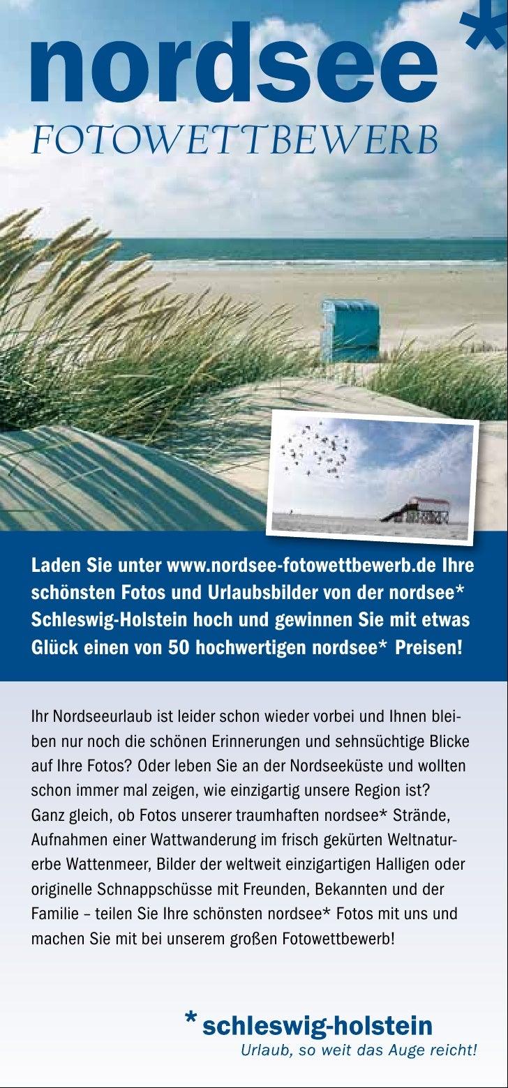 FotowettbewerbLaden Sie unter www.nordsee-fotowettbewerb.de Ihreschönsten Fotos und Urlaubsbilder von der nordsee*Schleswi...