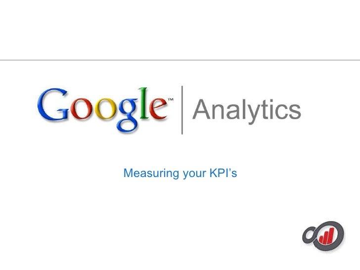 Measuring your KPI's<br />
