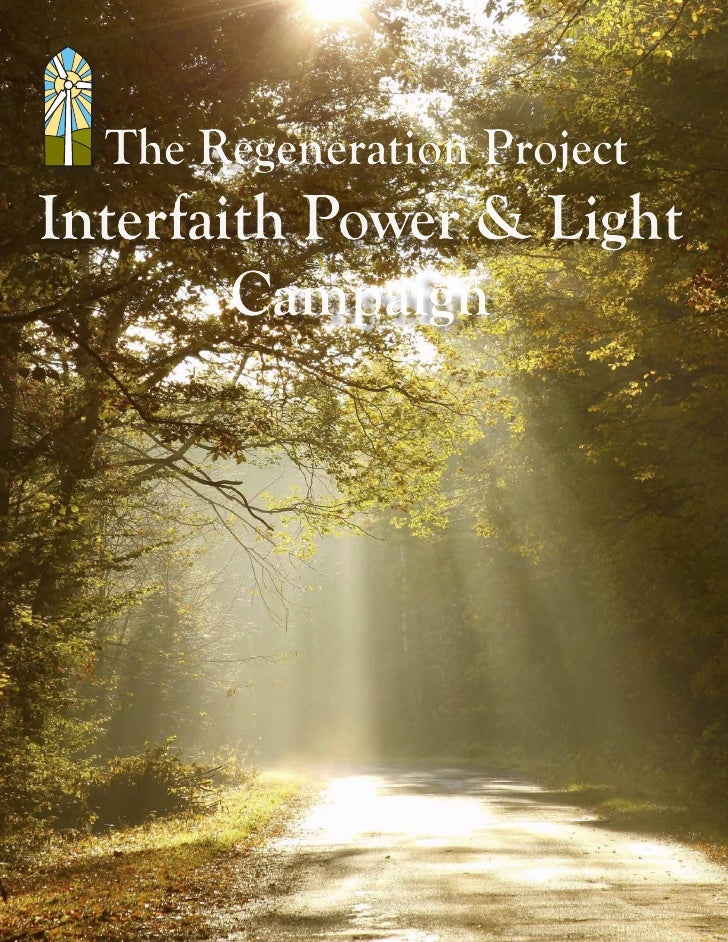 The Regeneration ProjectInterfaith Power & Light        Campaign