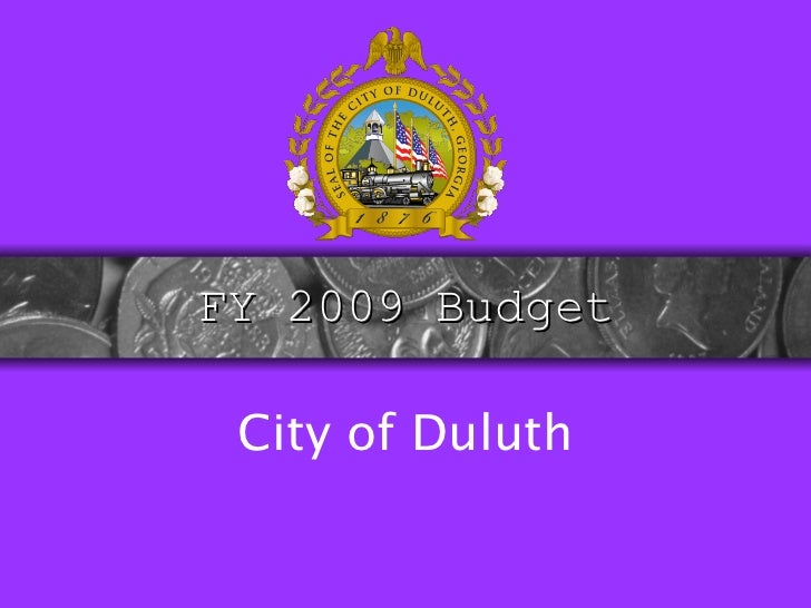 FY 2009 Budget City of Duluth