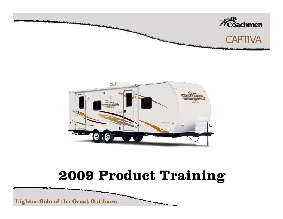 CAPTIVA                   2009 Product Training Lighter Side of the Great Outdoors