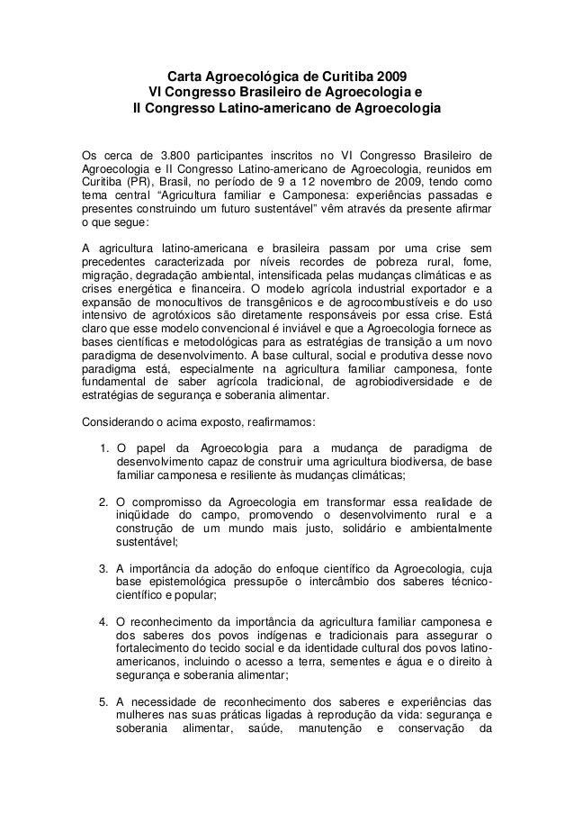 Carta Agroecológica de Curitiba 2009            VI Congresso Brasileiro de Agroecologia e         II Congresso Latino-amer...
