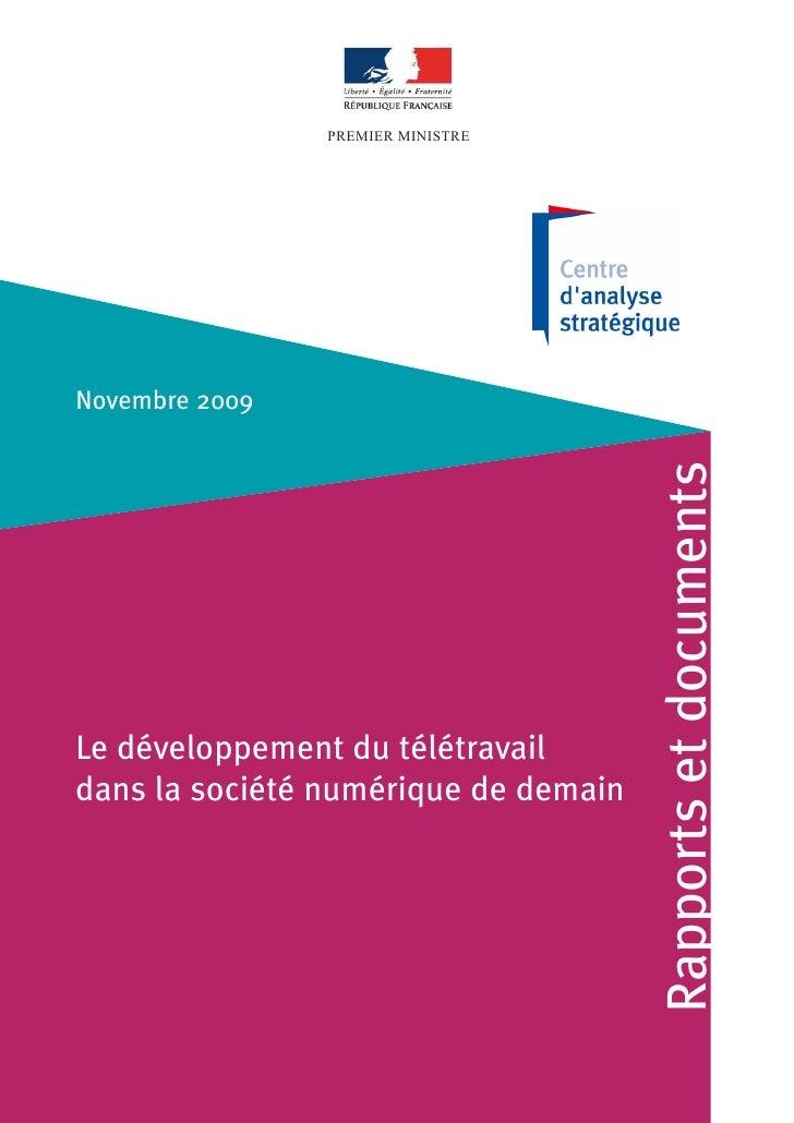 PREMIER MINISTRE     Novembre 2009                                           Rapports et documents Le développement du tél...