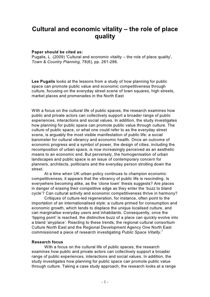 Cultural and economic vitality – the role of place                   qualityPaper should be cited as:Pugalis, L. (2009) Cu...