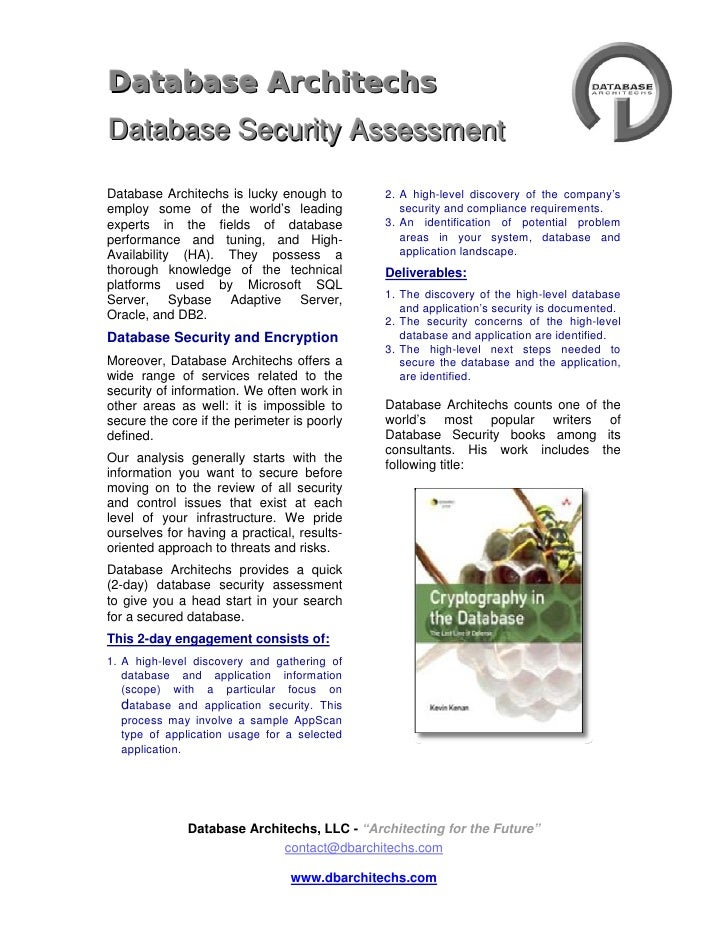 4733925-49530<br />DATAbase ArchiTECHS <br />Database Security Assessment<br />Database Architechs is lucky enough to emp...