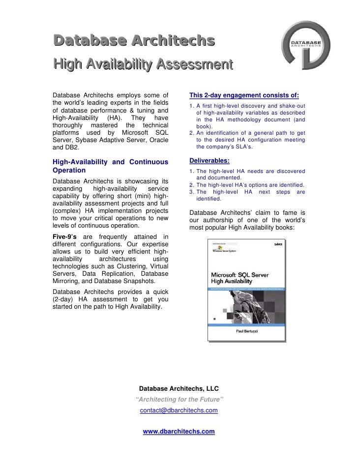 4733925-49530<br />DATAbase ArchiTECHS <br />High Availability Assessment<br />   <br />Database Architechs employs some ...