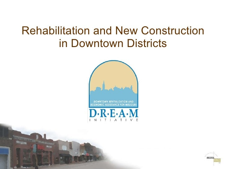 Rehabilitation and New Construction in Downtown Districts