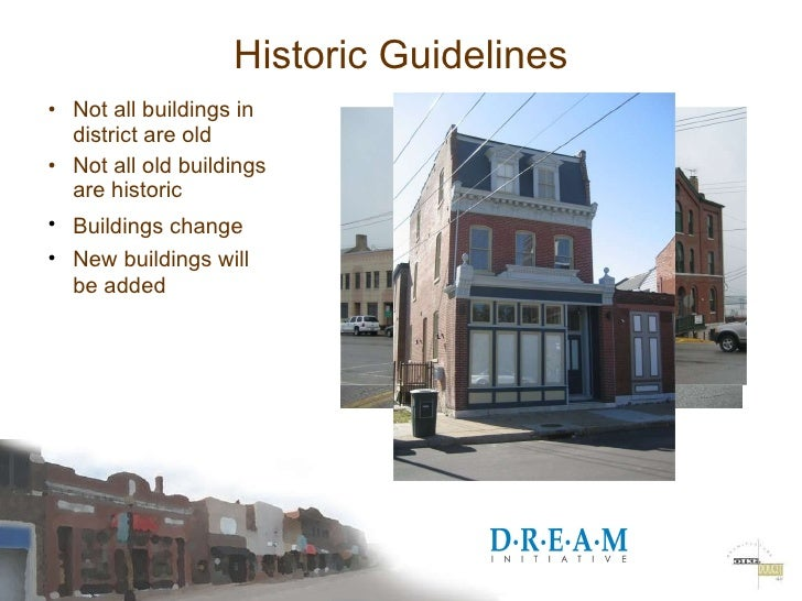 2009 DREAM Renovation of Existing and Historic Buildings Slide 2