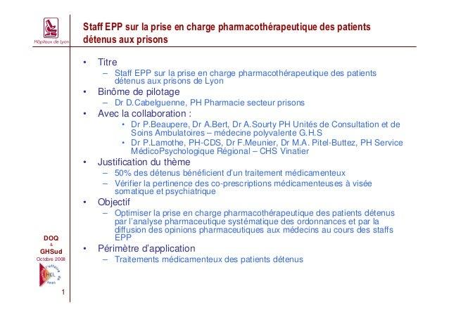 Staff EPP sur la prise en charge pharmacothérapeutique des patients               détenus aux prisons               •   Ti...