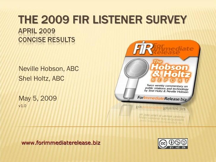 Neville Hobson, ABC Shel Holtz, ABC May 5, 2009 v1.0 www.forimmediaterelease.biz