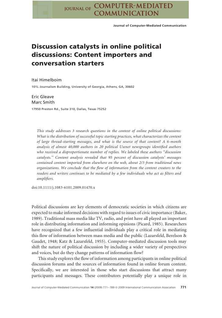 Journal of Computer-Mediated Communication     Discussion catalysts in online political discussions: Content importers and...