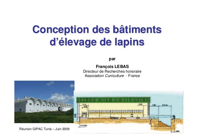 Conception des bâtiments          d'élevage de lapins                                                par                  ...