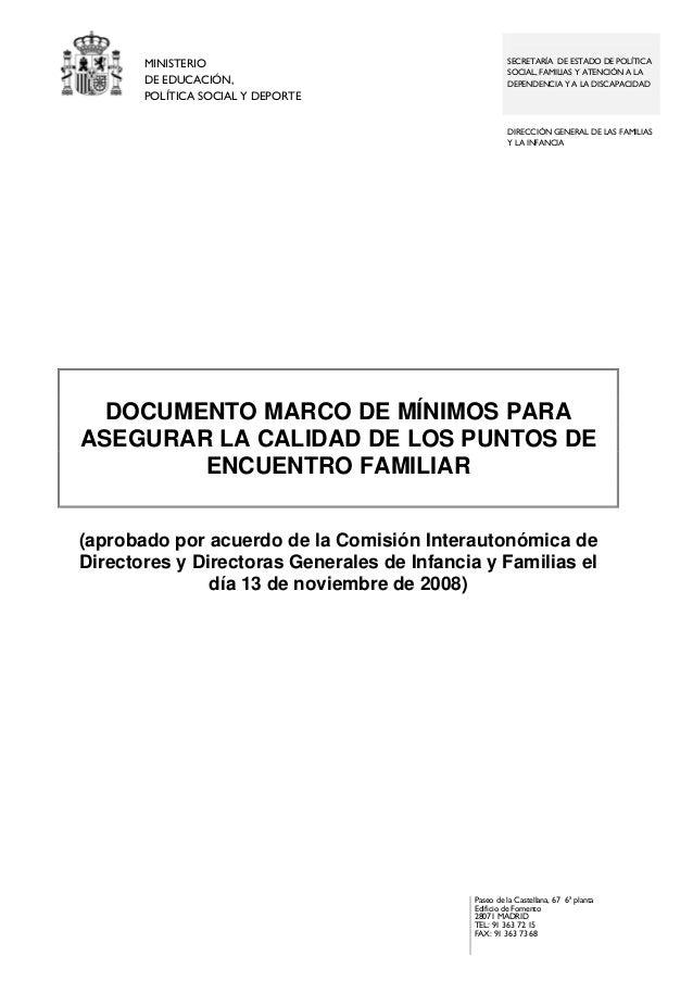 MINISTERIO DE EDUCACIÓN, POLÍTICA SOCIAL Y DEPORTE  SECRETARÍA DE ESTADO DE POLÍTICA SOCIAL, FAMILIAS Y ATENCIÓN A LA DEPE...
