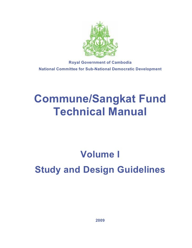 Royal Government of CambodiaNational Committee for Sub-National Democratic DevelopmentCommune/Sangkat Fund  Technical Manu...