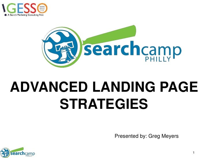 ADVANCED LANDING PAGESTRATEGIES<br />Presented by: Greg Meyers<br />1<br />