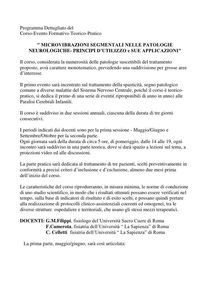 Programma Dettagliato delCorso-Evento Formativo Teorico-Pratico      ″ MICROVIBRAZIONI SEGMENTALI NELLE PATOLOGIE    NEURO...