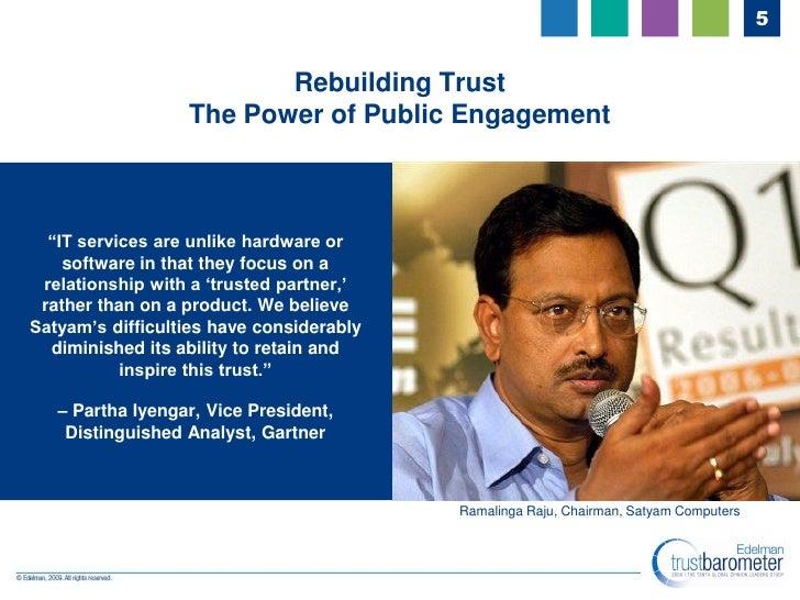 5                            Rebuilding Trust                   The Power of Public Engagement      ―IT services are unlik...