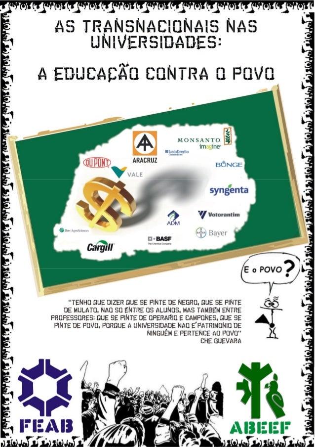 """2      As Transnacionais nas Universidades: A Educação contra o Povo     """"As Transnacionais nas    Universidades: A Educaç..."""