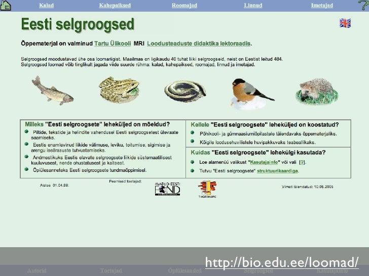 http://bio.edu.ee/loomad/