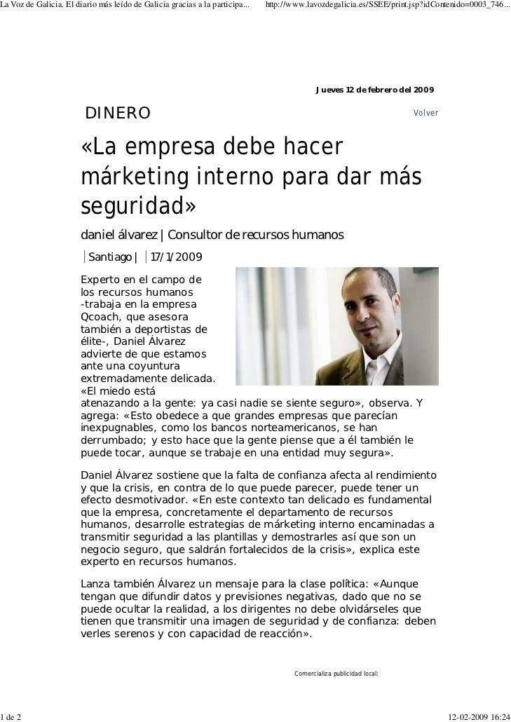 La Voz de Galicia. El diario más leído de Galicia gracias a la participa...   http://www.lavozdegalicia.es/SSEE/print.jsp?...