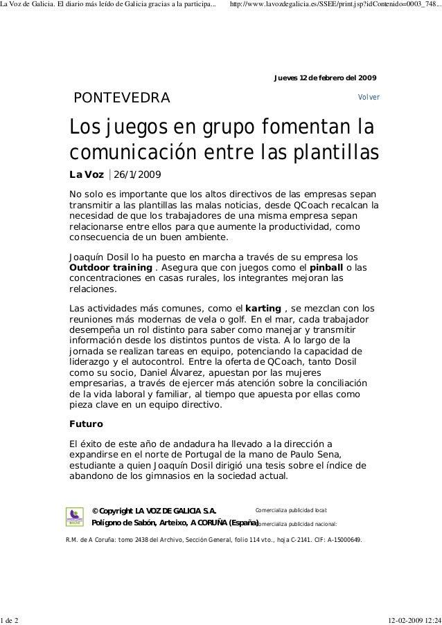 Los juegos en grupo fomentan la comunicación entre las plantillas La Voz 26/1/2009 No solo es importante que los altos dir...